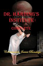Dr. Harding's Institute: Complete Edition