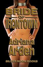Bride Of Irontown