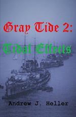 Grey Tide 2: Tidal Effects