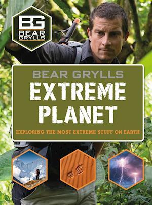 Bear Grylls Extreme Planet af Bear Grylls