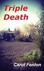 Triple Death af Carol Fenlon