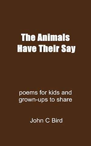 The Animals Have Their Say