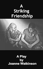 A Striking Friendship