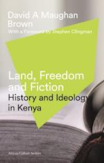 Land, Freedom and Fiction (African Culture Archive)