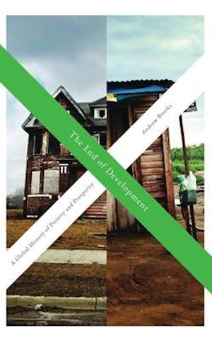 Bog, paperback The End of Development af Andrew Brooks