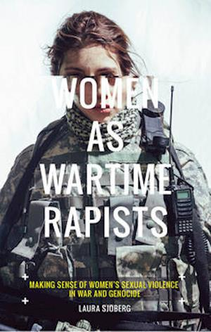 Bog, paperback Women as War Time Rapists af Laura Sjoberg