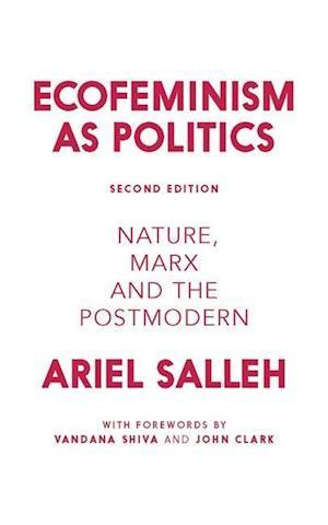 Bog, paperback Ecofeminism as Politics af Ariel Salleh