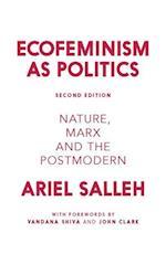Ecofeminism as Politics af Ariel Salleh