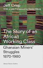 The Story of an African Working Class af Jeff Crisp
