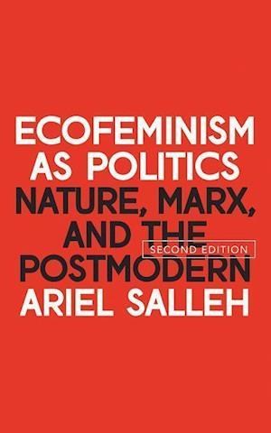 Bog, hardback Ecofeminism as Politics af Ariel Salleh