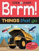 Brrm! Things That Go (Stick Learn)
