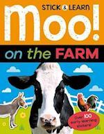 Moo! on the Farm (Stick Learn)