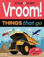Vroom! Things That Go (Stick Learn)