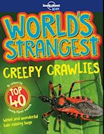 World's Strangest Creepy Crawlies, Lonely Planet (1st ed. Aug. 18) (Lonely Planet Kids)