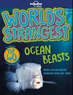 World's Strangest Ocean Beasts, Lonely Planet (1st ed. Aug. 18) (Lonely Planet Kids)