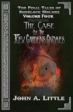 The Final Tales Of Sherlock Holmes - Volume Four: The Kew Gardens Gnomes