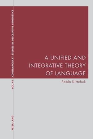 Unified and Integrative Theory of Language
