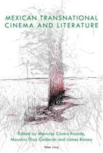 Mexican Transnational Cinema and Literature (Transamerican Film and Literature, nr. 1)