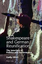 Shakespeare and German Reunification (Studies in Modern German and Austrian Literature, nr. 4)