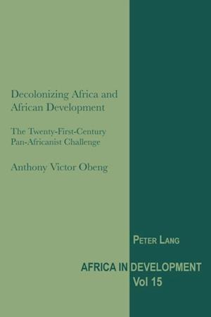 Decolonizing Africa and African Development