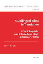 Multilingual Films in Translation (New Trends in Translation Studies, nr. 24)