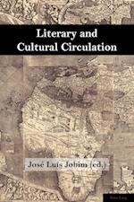 Literary and Cultural Circulation (Brazilian Studies, nr. 1)