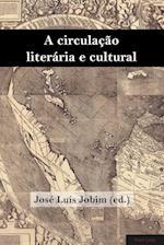 A Circulacao Literaria E Cultural (Brazilian Studies, nr. 2)