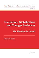 Translation, Globalization and Younger Audiences (New Trends in Translation Studies, nr. 25)