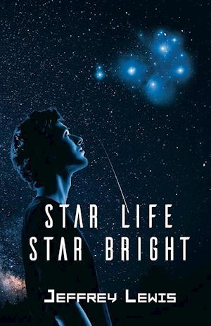 Star Life - Star Bright
