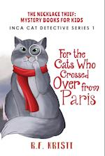 The Cats Who Crossed Over from Paris af R. F. Kristi
