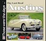 The Last Real Austins - 1946-1959 (Those Were the Days)