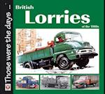 British Lorries of the 1960s (Those Were the Days)