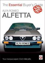Alfa Romeo Alfetta: All Saloon/Sedan Models 1972 to 1984 & Coupe Models 1974 to 1987 (Essential Buyer's Guide Series)