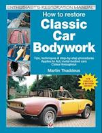 How to Restore Classic Car Bodywork (Enthusiast's Restoration Manual)