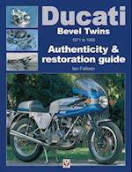 Ducati Bevel Twins 1971 to 1986 (Enthusiast's Restoration Manual Series)
