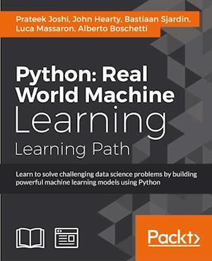 Python: Real World Machine Learning af Alberto Boschetti, Luca Massaron, Prateek Joshi
