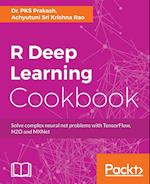 R Deep Learning Cookbook af Achyutuni Sri Krishna Rao, Dr. PKS Prakash