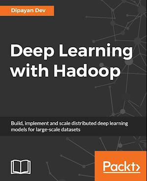 Deep Learning with Hadoop