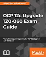 OCP 12c Upgrade 1Z0-060 Exam guide af Advait Deo, Indira Karnati