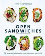 Open Sandwiches: 70 smørrebrød ideas for morning, noon and night (HB)