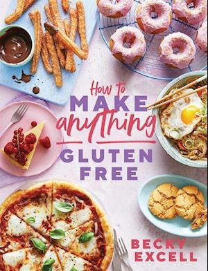 How to Make Anything Gluten-Free