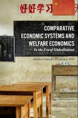 Bog, hardback Comparative Economic Systems and Welfare Economics af AKHILESH CHANDRA PRABHAKAR