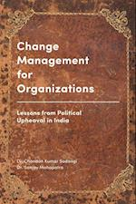 Change Management for Organizations af Sanjay Mohapatra, Chandan Kumar Sadangi