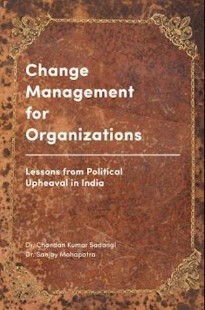 Bog, hardback Change Management for Organizations af Chandan Kumar Sadangi