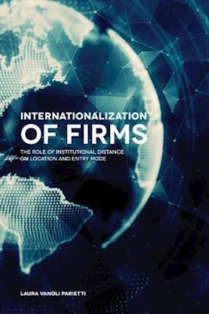 Bog, hardback Internationalization of Firms af Laura Vanoli Parietti