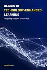 Design of Technology-Enhanced Learning