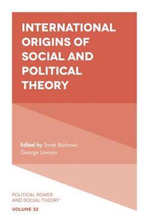 Bog, hardback International Origins of Social and Political Theory af George Lawson