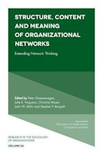 Structure, Content and Meaning of Organizational Networks (RESEARCH IN THE SOCIOLOGY OF ORGANIZATIONS, nr. 53)