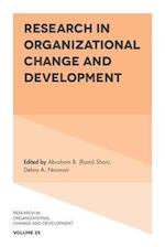Research in Organizational Change and Development (RESEARCH IN ORGANIZATIONAL CHANGE AND DEVELOPMENT, nr. 25)