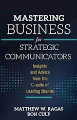 Mastering Business for Strategic Communicators